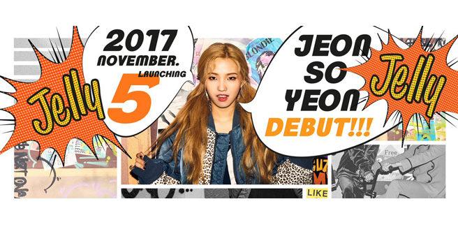 Jeon So Yeon, Produce 101 e Unpretty Rapstar 3, debutta con 'Jelly'