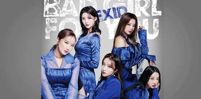"""Le EXID tornano in Giappone con """"Bad Girl For You"""""""
